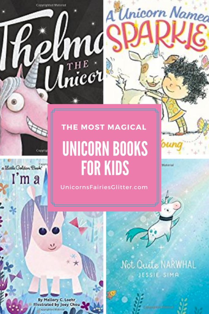 Unicorn Books for Kids - The Most magical children's books about unicorns - UnicornsFairiesGlitter.com