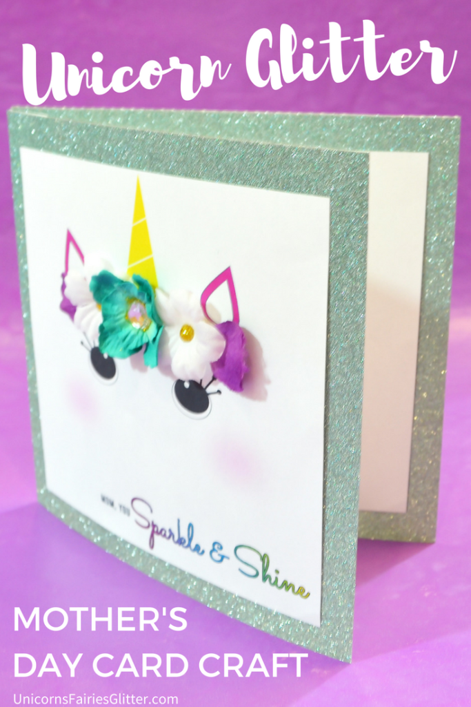 Unicorn Glitter Mother's Day Card Craft - UnicornsFairiesGlitter.com